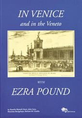 In Venice and in the Veneto with Ezra Pound