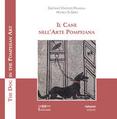 Il cane nell'arte pompeiana-The dog in the pompeian art. Ediz. illustrata