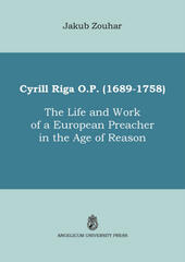 Cyrill Riga (1689-1758). The life and work of a european preacher in the age of reason