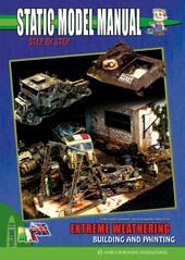 Static model manual. Ediz. italiana e inglese. Vol. 10: Extreme weathering building and painting.