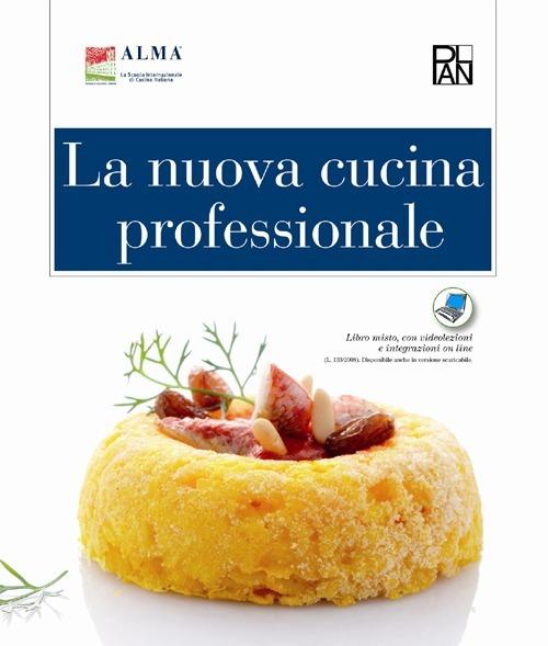 Image of La nuova cucina professionale. Con dizionario di enogastronomia. C..