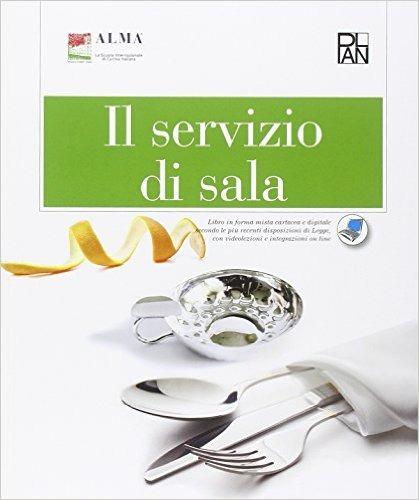 Image of Il servizio di sala. Con Dizionario di enogastronomia in cinque li..