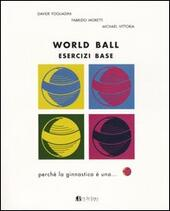 World ball. Esercizi base