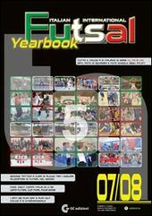 Futsal national and international yearbook '07/'08