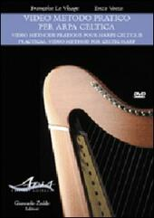 Video metodo pratico per arpa celtica-Video methode pratique pour harpe celtic-Practical video method for celtic harp. DVD. Con libro