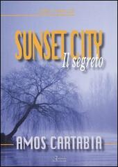 Sunset City. Il segreto