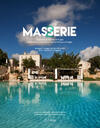 Masserie. Ospitalità di charme in Puglia-Hospitality in the charming farmhouses of Apulia
