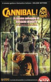 Cannibal! Il cinema di Ruggero Deodato