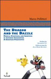 The dragon and the Dazzle. Models, stradegies, and identities of japanese imagination. A European perspective