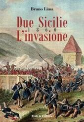 Due Sicilie 1860. L'invasione