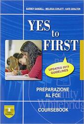 Yes to first. Student's book. Con espansione online. Con CD.