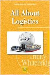 All about logistics. Storage & delivery. Con e-book. Con espansione online.