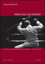 Monte Carlo jazz exhibition. Ediz. illustrata