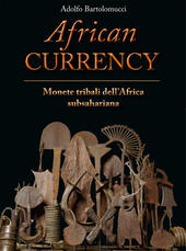 African currency. Monete tribali dell'Africa Subsahariana