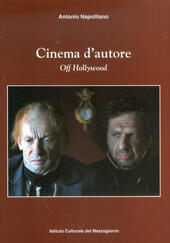 Cinema d'autore. Off Hollywood