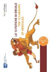 Le 12 fatiche di Ercole-The 12 labours of Hercules. Con DVD