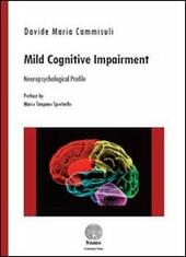 Mild cognitive impairment. Neuropsychological profile