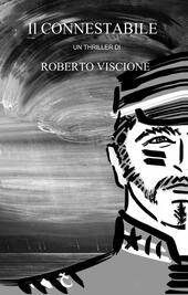Il connestabile  - Roberto Viscione Libro - Libraccio.it