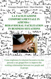 La facilitazione comportamentale in azienda-Behavioural facilitation in business situations