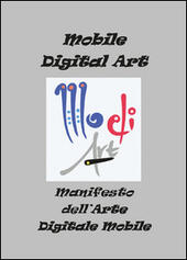 Manifesto dell'arte digitale mobile  - Fabrizio Trainito Libro - Libraccio.it