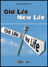 Old life, new life