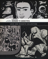 Amor y Cohetes. Storie brevi. Love and Rockets collection