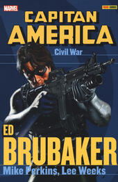 Civil war. Capitan America. Ed Brubaker collection. Vol. 5