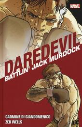 Battlin' Jack Murdock. Daredevil collection. Vol. 5
