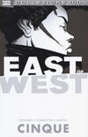 East of west. Vol. 5