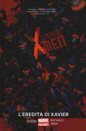 L' eredità di Xavier. Gli incredibili X-Men. Vol. 5