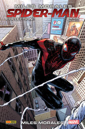 Miles Morales. Spider-Man collection. Vol. 10: Miles Morales.