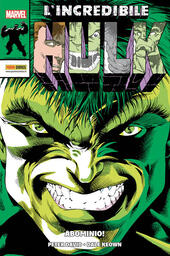 L' incredibile Hulk. Vol. 1: Abominio!.