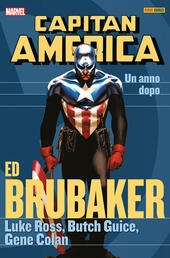 Un anno dopo. Capitan America. Ed Brubaker collection. Vol. 10