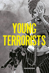 Young terrorists. Vol. 1