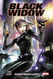 Black Widow. Vol. 1: Gioco senza limiti.