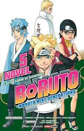 L' ultimo giorno all'Accademia! Boruto. Naruto next generations. Vol. 5
