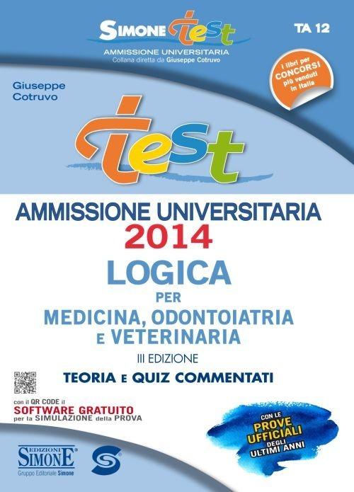Image of Test ammissione. Logica per medicina, odontoiatria e veterinaria. ..