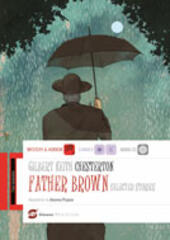 Father Brown. Selected stories. Con e-book. Con espansione online