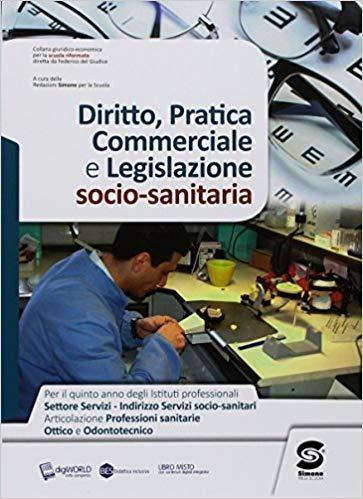 Image of Diritto, pratica commerciale e legislazione socio-sanitaria. Per i..