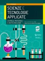Scienze e tecnologie applicate. Chimica, materiali, biotecnologie. Con e-book. Con espansione online