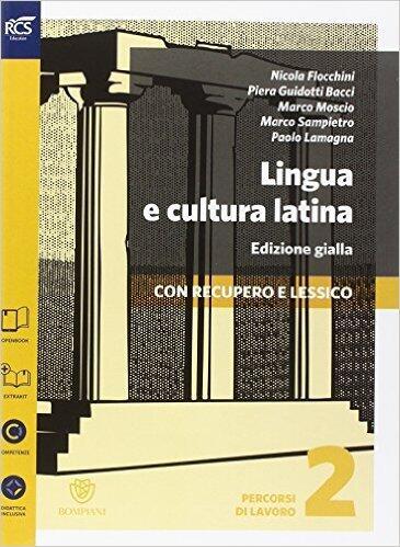 Lingua e cultura latina percorsi di lavoro 2