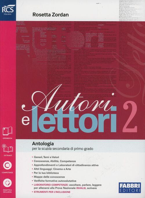 Autori E Lettori Quaderno Con Espansione Online Vol 2 Rosetta Zordan Libro Libraccio It