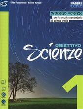 Obbiettivo scienze 1