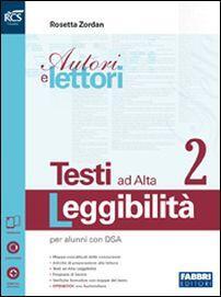 Autori E Lettori Testi Ad Alta Leggibilità Openbook Con E Book Con Espansione Online Vol 2