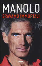 Eravamo immortali