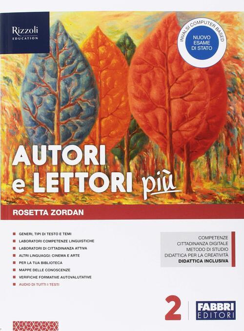 Autori E Lettori Più Con Quaderno E Letteratura Con Ebook Con Espansione Online Con Dvd Rom