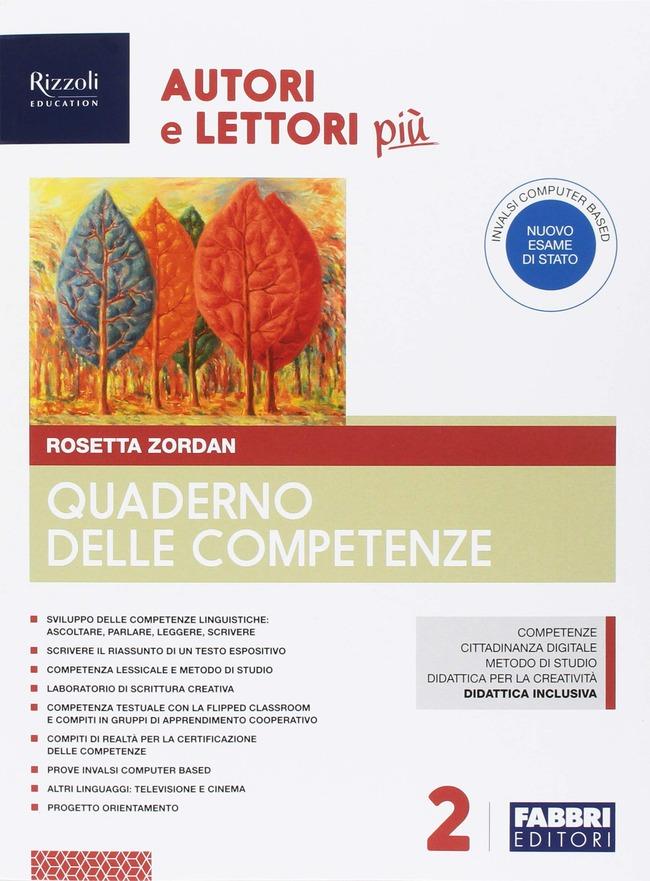 Autori E Lettori Più Con Quaderno E Letteratura Con Ebook Con Espansione Online Con Dvd Rom Vol 2 Rosetta Zordan Libro Libraccio It