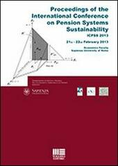 Proceedings of the international conference on pension systems sustainability  Libro - Libraccio.it