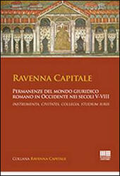 Ravenna capitale  Libro - Libraccio.it