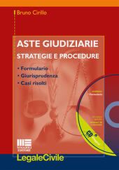 Aste giudiziarie. Strategie e procedure. Con CD-ROM